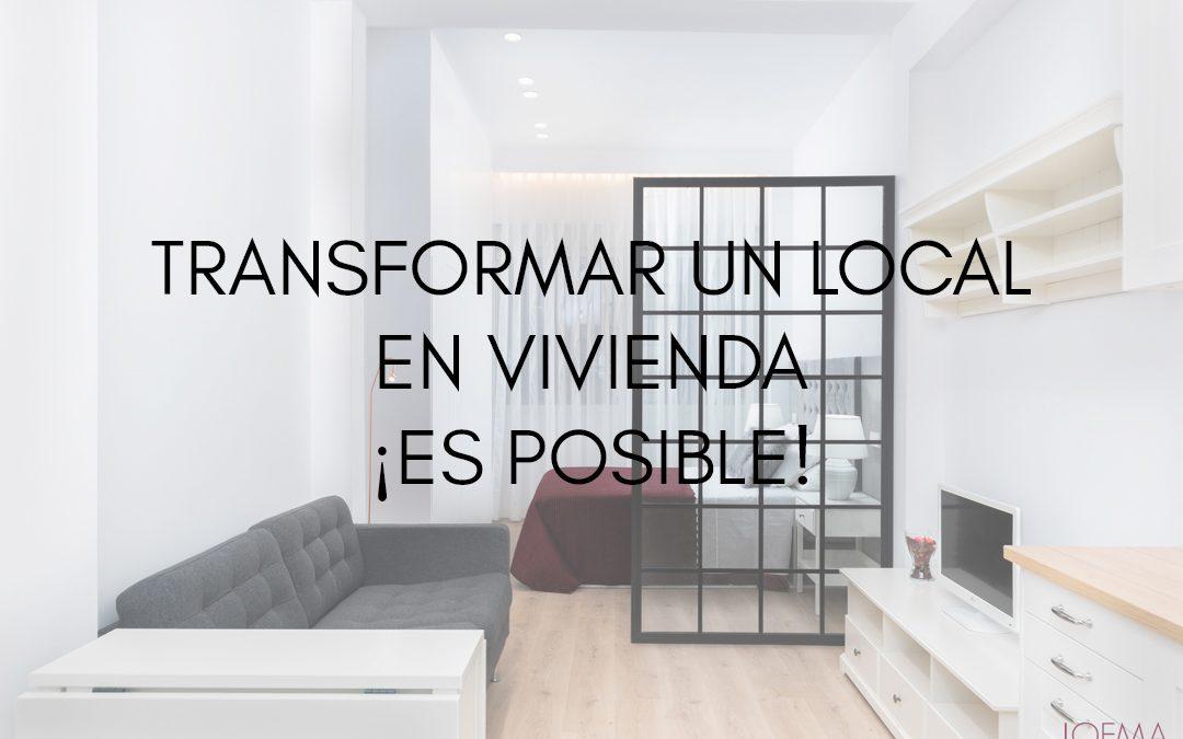Transformar un local en vivienda, ¡es posible!